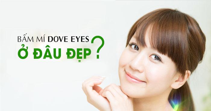 Bác Sĩ Bấm Mí Dove Eyes Cho Mắt Bồ Câu 2 Mí Đẹp Xinh Xắn