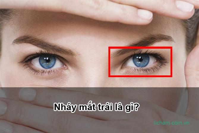 Nháy mắt trái là gì?